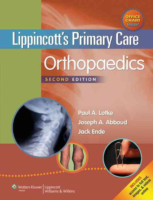 Lippincott's Primary Care Orthopaedics By Lotke, Paul, A.