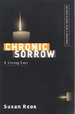 Chronic Sorrow By Roos, Susan